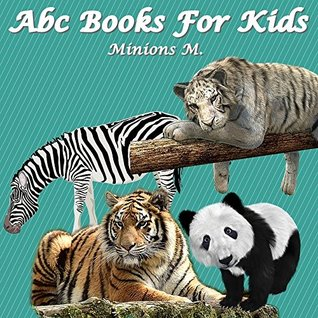 ABC Books For Kids: ABC Animals: Beautiful Cartoon Animals & Games For Kids (Kids Books Ages 1-5, Children's Books, Early Learning, Alphabet