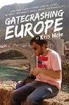 Gatecrashing Europe by Kris Mole