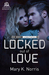 Locked Out of Love (Guild of Truth, #3)