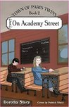 On Academy Street (Town of Paris Twins, Book 2)