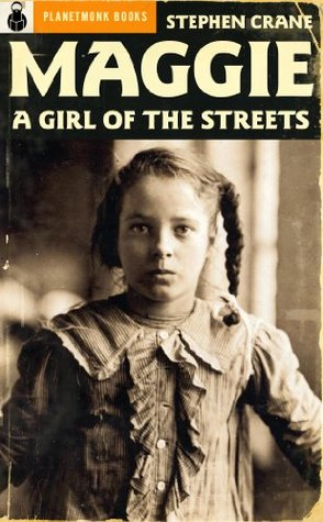 Maggie: A Girl of the Streets (1893) / Lines [Poems] (1895)