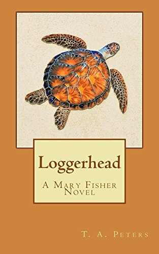Loggerhead: A Mary Fisher Novel (Green Flourish Book 6)