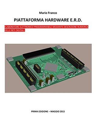 Alternativa ad Arduino - Piattaforma hardware E.R.D. (EPUB_06).