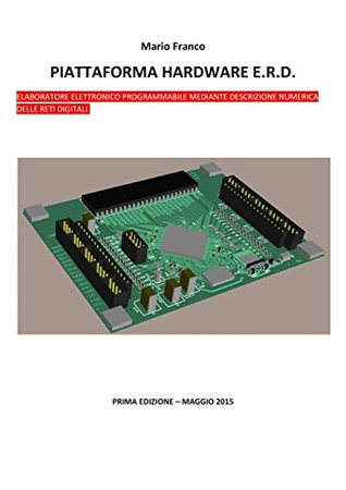 CPLD: Alternativa ad Arduino - Piattaforma hardware E.R.D. (EPUB_30).