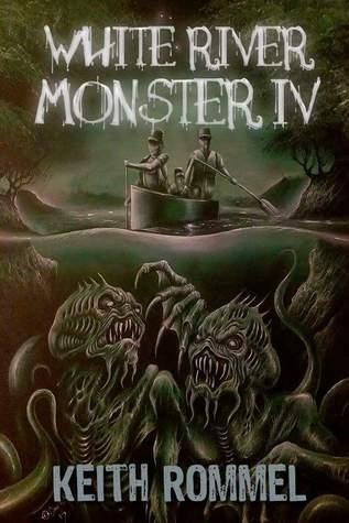 White River Monster 4