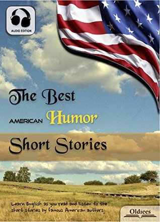 The Best American Humor Short Stories - AUDIO EDITION: American Short Stories for English Learners, Children(Kids) and Young Adults