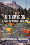 The Revolving City: 51 Poems and the Stories Behind Them