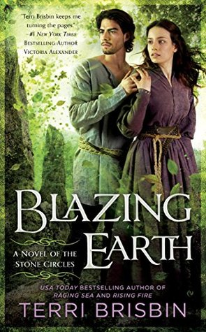 Ebook Blazing Earth: A Novel of the Stone Circles by Terri Brisbin DOC!