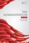 Tax Administration by Beric J. Croome