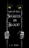 Secrets In Blood (Lake of Sins, #2)