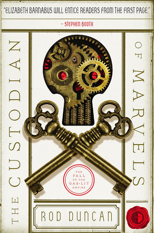 The Custodian of Marvels(Fall of the Gas-Lit Empire 3)