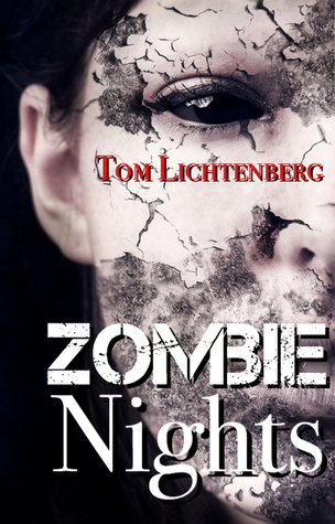 Zombie Nights by Tom Lichtenberg