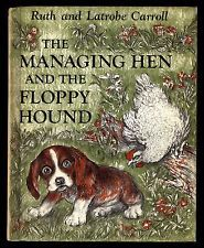 The Managing Hen And The Floppy Hound