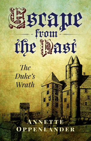 Escape from the Past: The Duke's Wrath