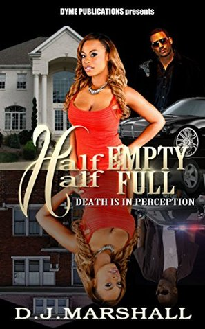 Half Empty Half Full: Death is in Perception