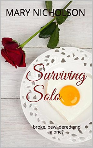 Surviving Solo: broke, bewildered and alone?