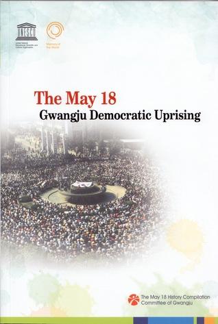 The May 18 Gwangju Democratic Uprising
