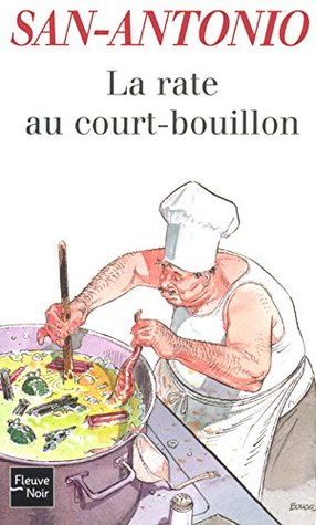 La rate au court-bouillon (San-Antonio #58)