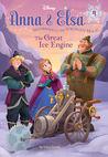 The Great Ice Engine (Disney Frozen: Anna & Elsa, #4)