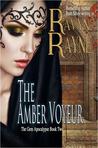 The Amber Voyeur (Gem Apocalypse #Two)