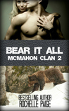 Bear It All (McMahon Clan #2; Fated Mates #5)