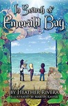 In Search of Emerald Bay (Prism Walker Series, #2)
