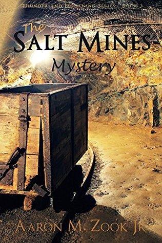 The Salt Mines Mystery (Thunder and Lightening #2)