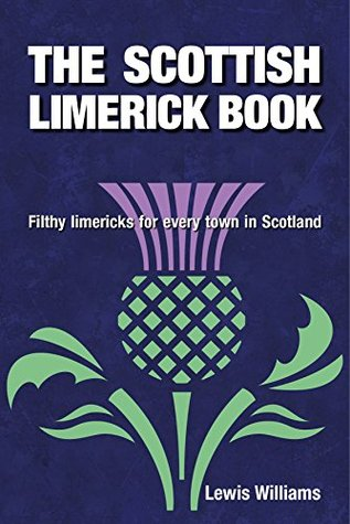 the-scottish-limerick-book-filthy-limericks-for-every-town-in-scotland
