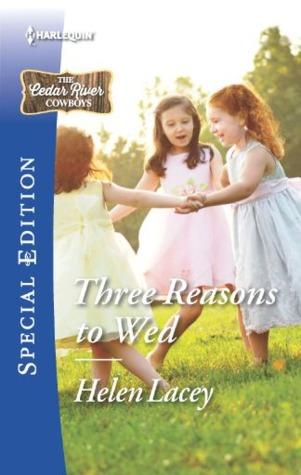 Three Reasons to Wed (The Cedar River Cowboys #1)