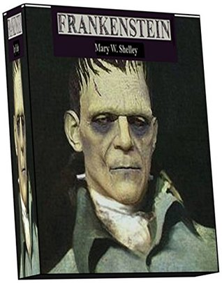 Frankenstein; or, The Modern Prometheus: This is the influential 1831 edition which most people know the story by (there were two previous versions, substantially shorter).