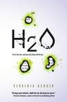 H2O by Virginia Bergin