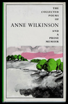 The Poetry of Anne Wilkinson and a Prose Memoir