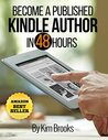 Become a Published Kindle Author in 48 Hours