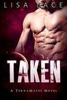 Taken (TerraMates, #2)