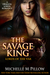 The Savage King (Lords of t...