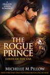 The Rogue Prince (Lords of the Var, #4)