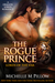 The Rogue Prince (Lords of ...