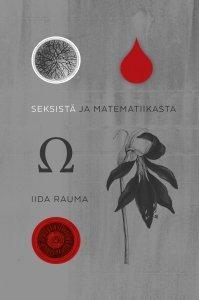 Ebook Seksistä ja matematiikasta by Iida Rauma TXT!