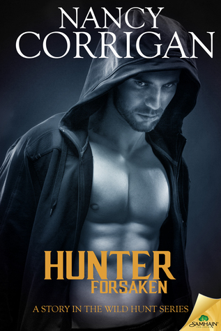 Hunter Forsaken by Nancy Corrigan