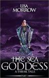 The Sea Goddess (The Protectors of Tarak)
