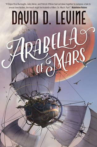Arabella of Mars (Adventures of Arabella Ashby, #1)
