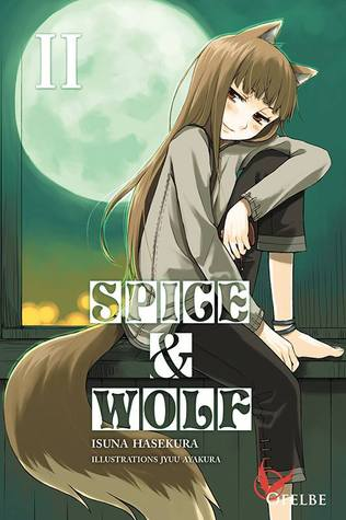 Spice and Wolf II (Spice and Wolf Light Novel Omnibus, #2)