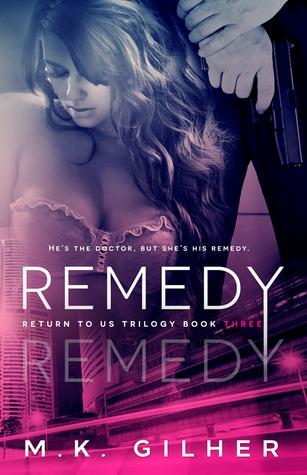 Remedy (Return to Us Trilogy, #3)