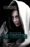 Not Forgotten (Harbour Bay, #1)
