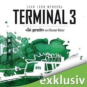 Terminal 3 - Folge 6: Sei gerecht