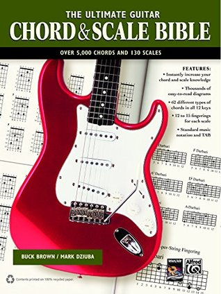 the-ultimate-guitar-chord-scale-bible-130-useful-chords-and-scales-for-improvisation-guitar