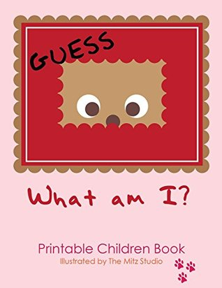 What Am I ?: Can You Guess What I am?: Animal Facts for Kids: Fun Facts: Bedtime Stories for Kids