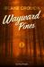 Il bosco (Wayward Pines, #2)