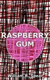 Raspberry Gum (Stories of Babel, #3)