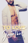 To Love Jason Thorn